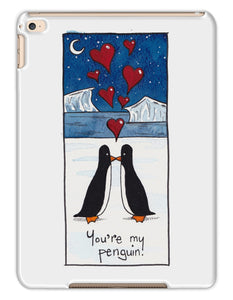 You're My Penguin Tablet Cases