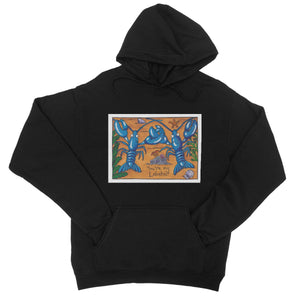 You're My Lobster College Hoodie