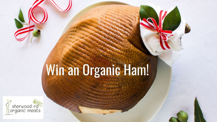 Win a Certified Organic Ham for Christmas!