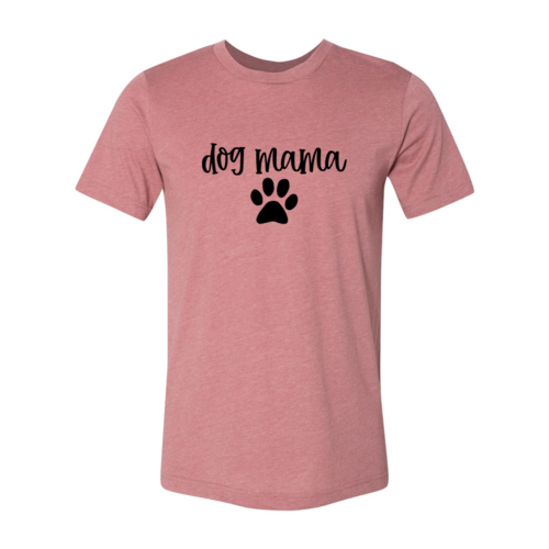 Dog Mama Shirt - Thorito's Closet