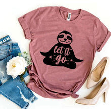 Load image into Gallery viewer, Let It Go Sloth T-shirt T-shirts Agate