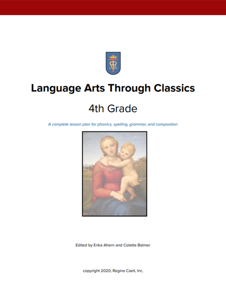 4th Grade Language Arts: Language Arts through Classics
