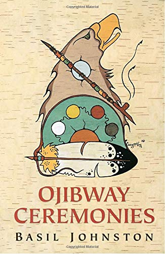 Ojibway Ceremonies