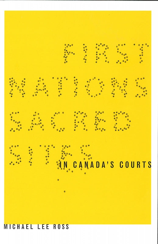 First Nations Sacred Sites in Canada's Court
