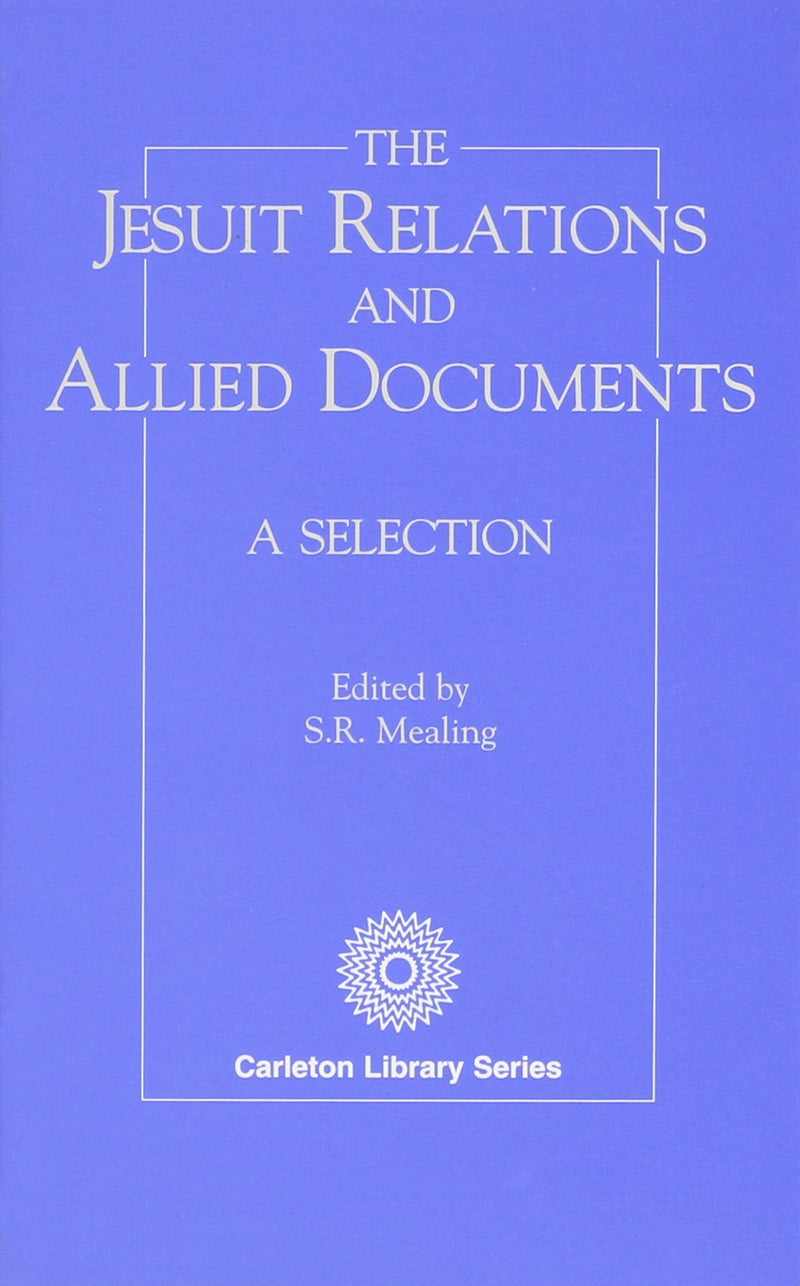 The Jesuit Relations & Allied Documents