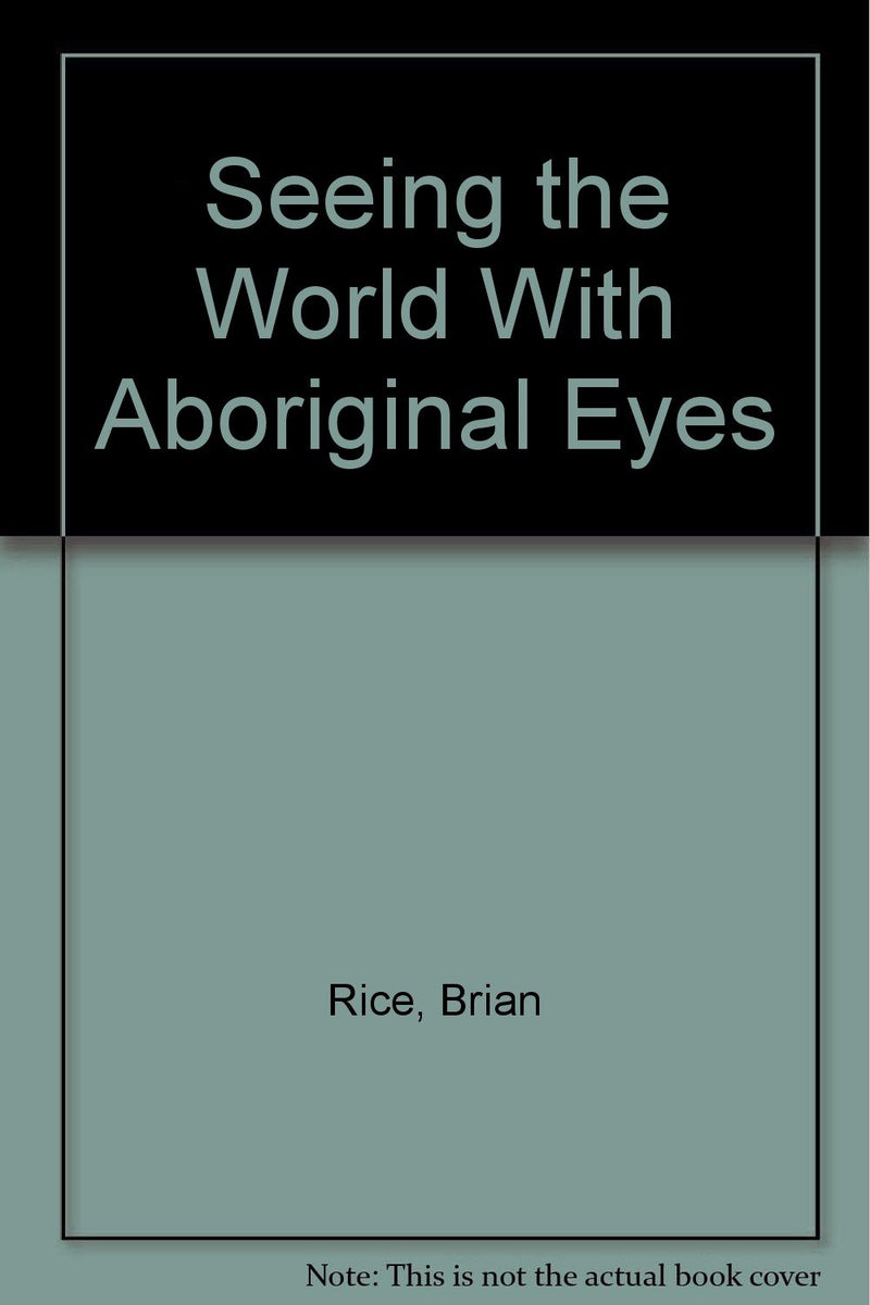 Seeing the World with Aboriginal Eyes