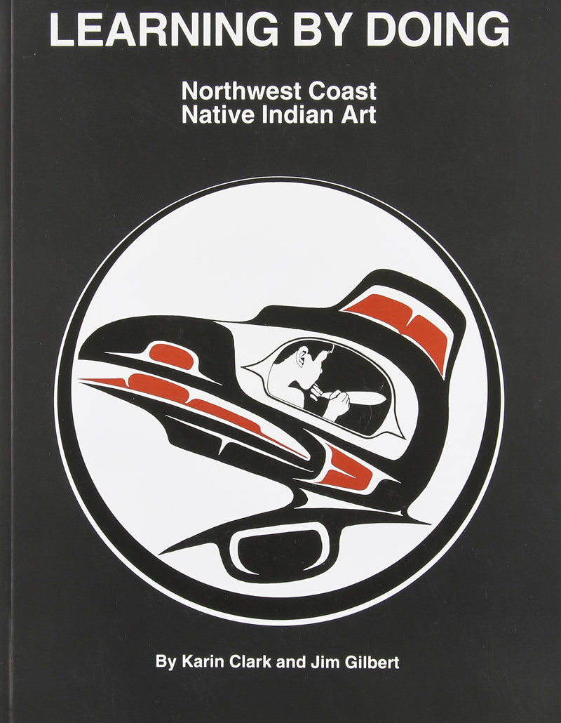 Learning By Doing: NW Coast Native Indian Art