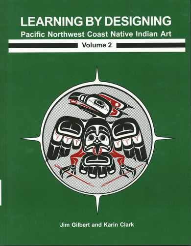 Learning By Designing: Pacific NW Coast Vol.2