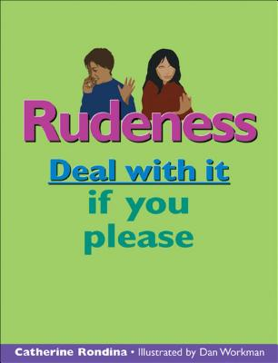 Rudeness: Deal With It