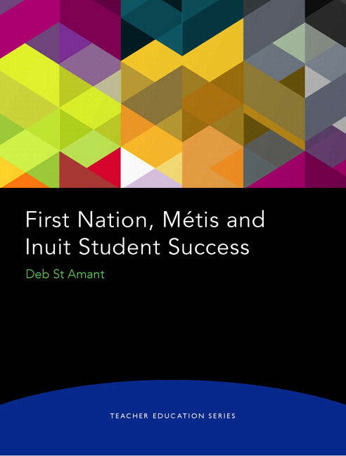 First Nations Metis and Inuit Student Success