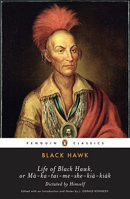Black Hawk: Life of Black Hawk