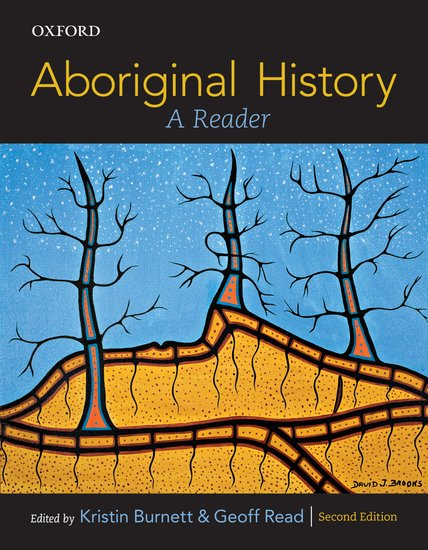 Aboriginal History: A Reader 2nd Edition