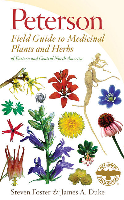 Peterson Field Guide to Medicinal Plants & Herbs