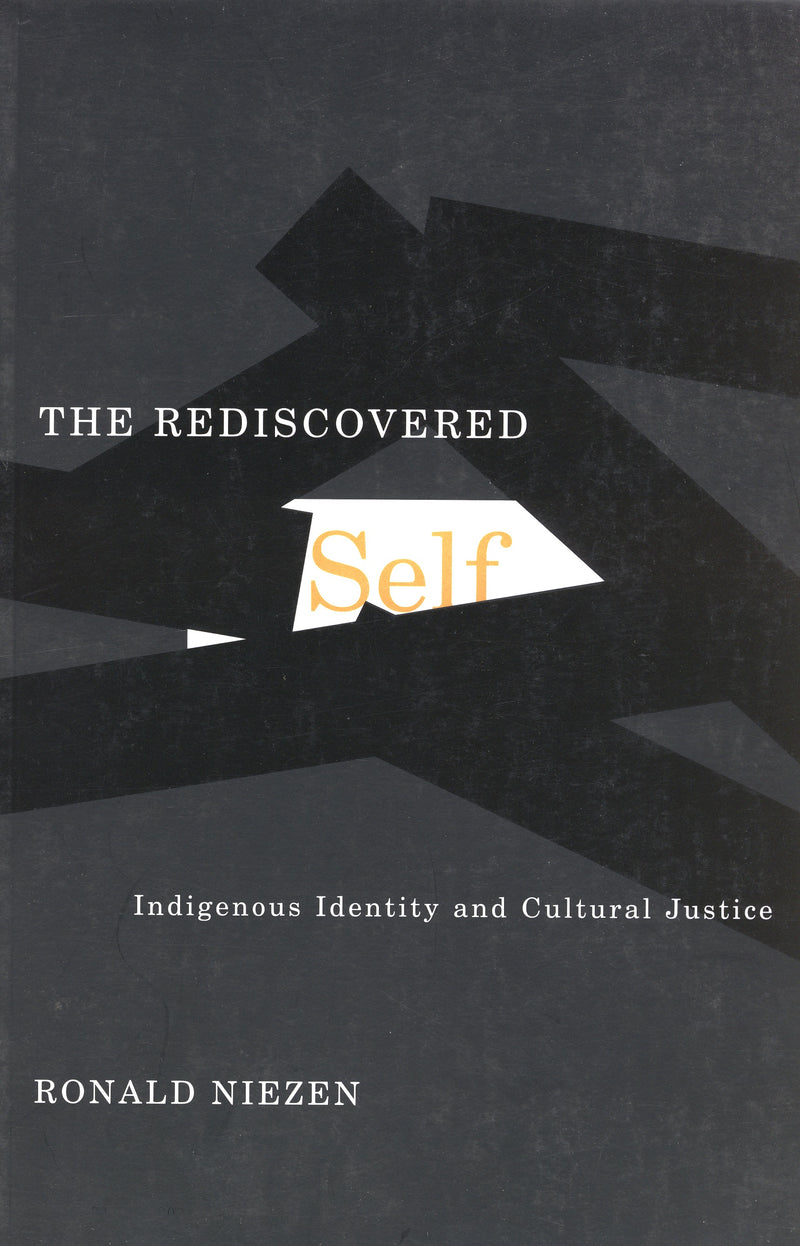 The Rediscovered Self: Indigenous Identity and Cultural Justice