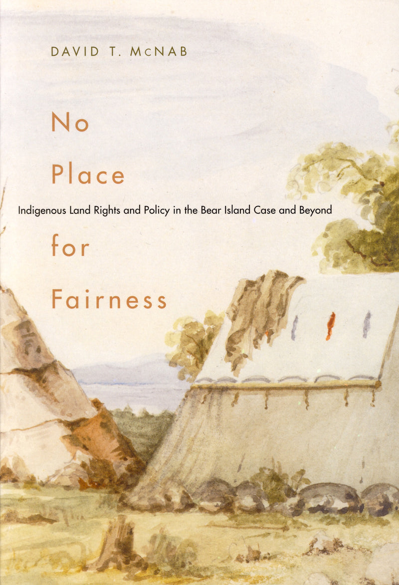 No Place for Fairness: Indigenous Land Rights and Policy in the Bear Island Case and Beyond