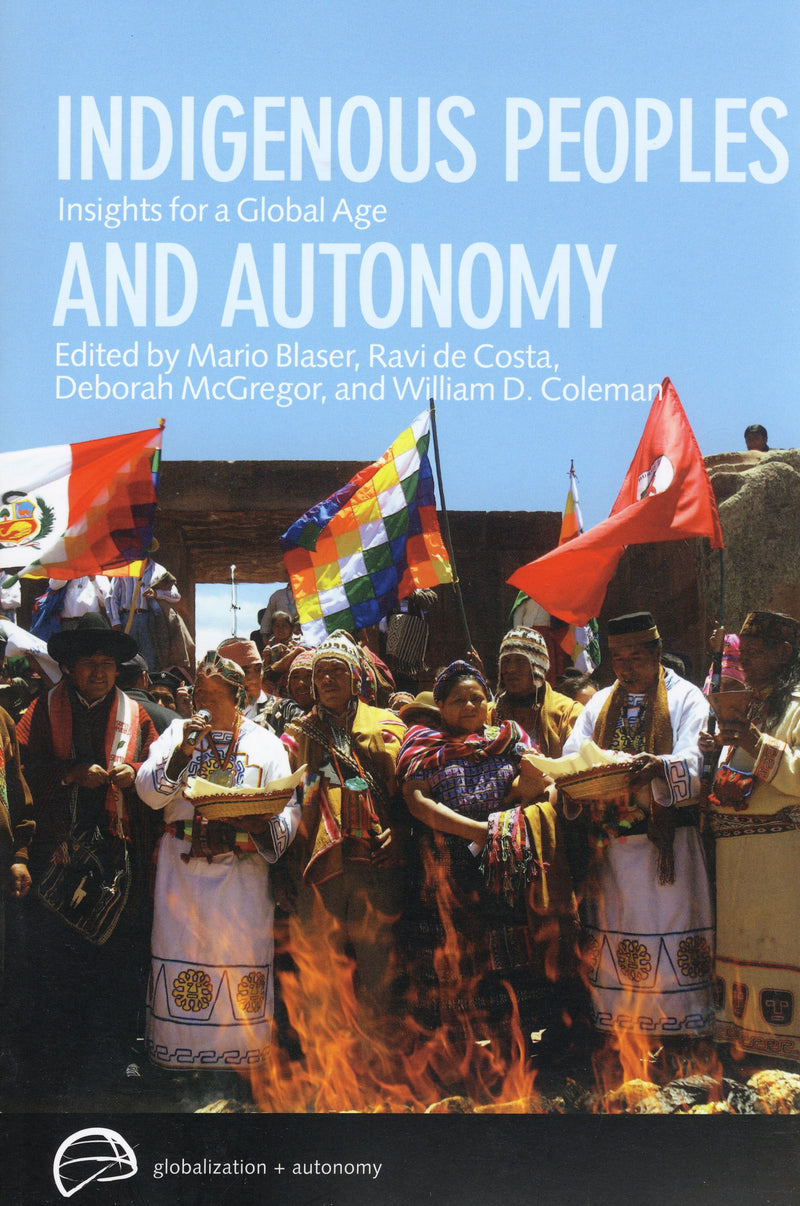 Indigenous Peoples & Autonomy: Insights for a Global Age