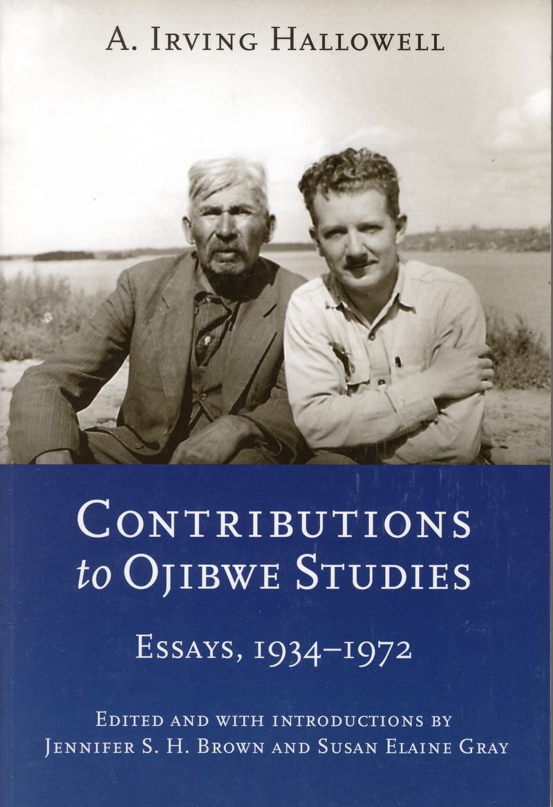 Contributions to Ojibwe Studies: Essays, 1934-1972