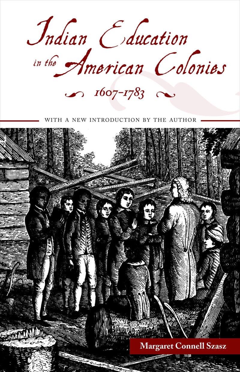 Indian Education in the American Colonies, 1607-17