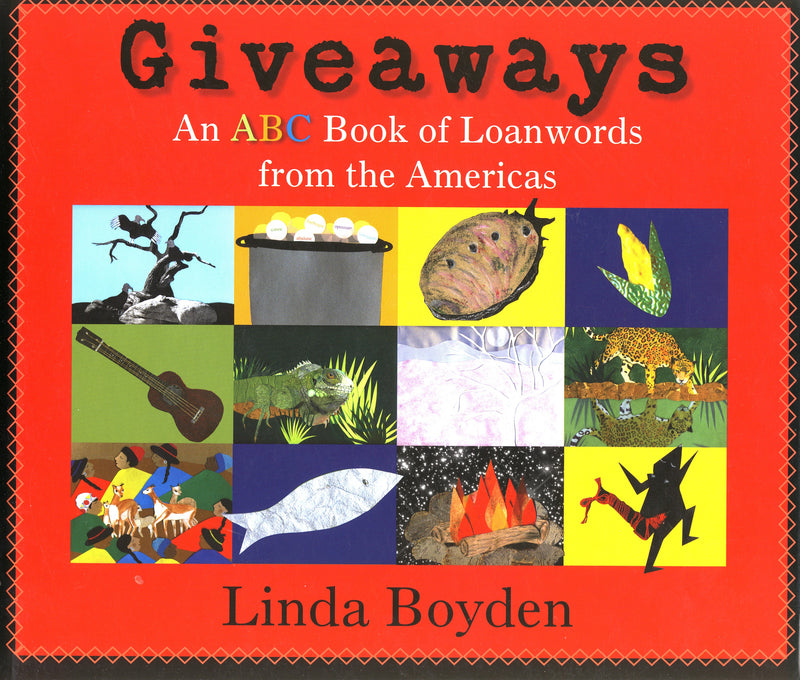Giveaways: An ABC Book of Loanwords