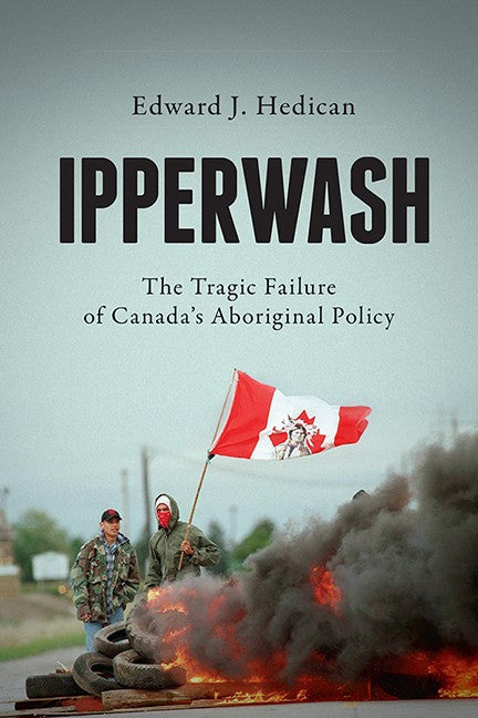 Ipperwash: The Tragic Failure of Canada's