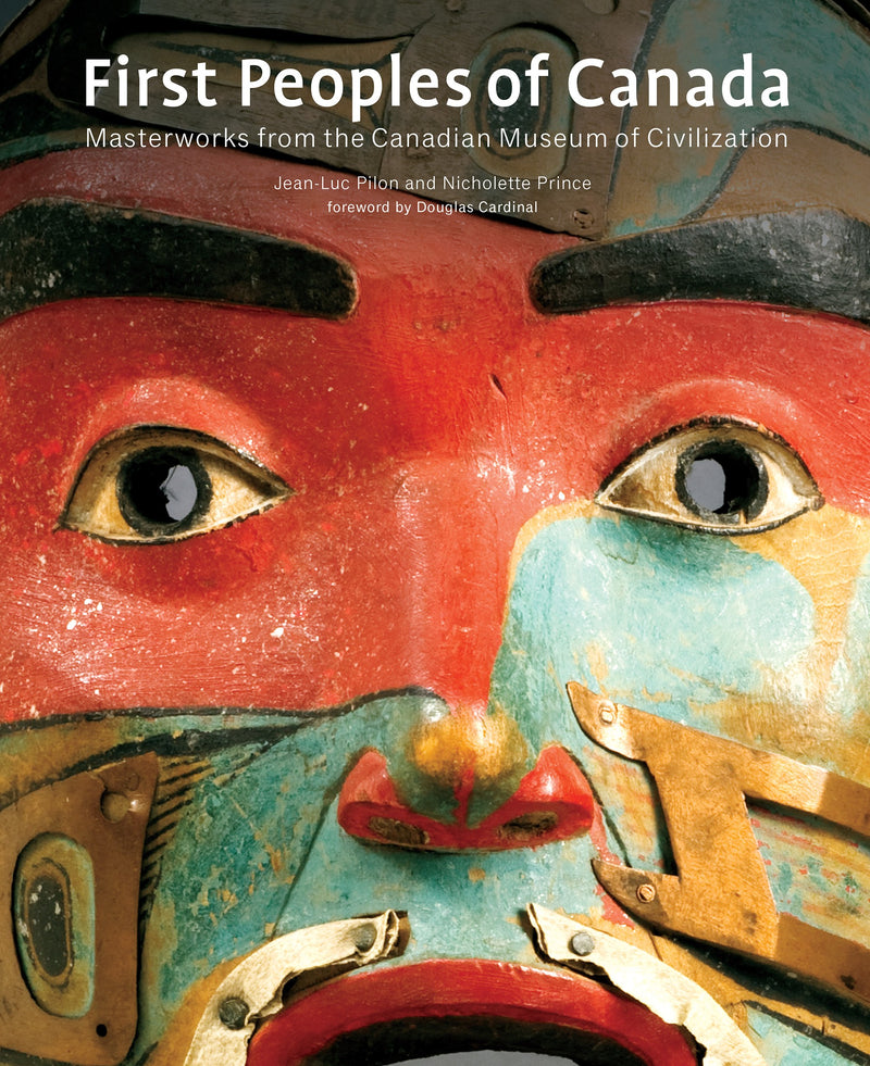 First Peoples of Canada: Masterworks