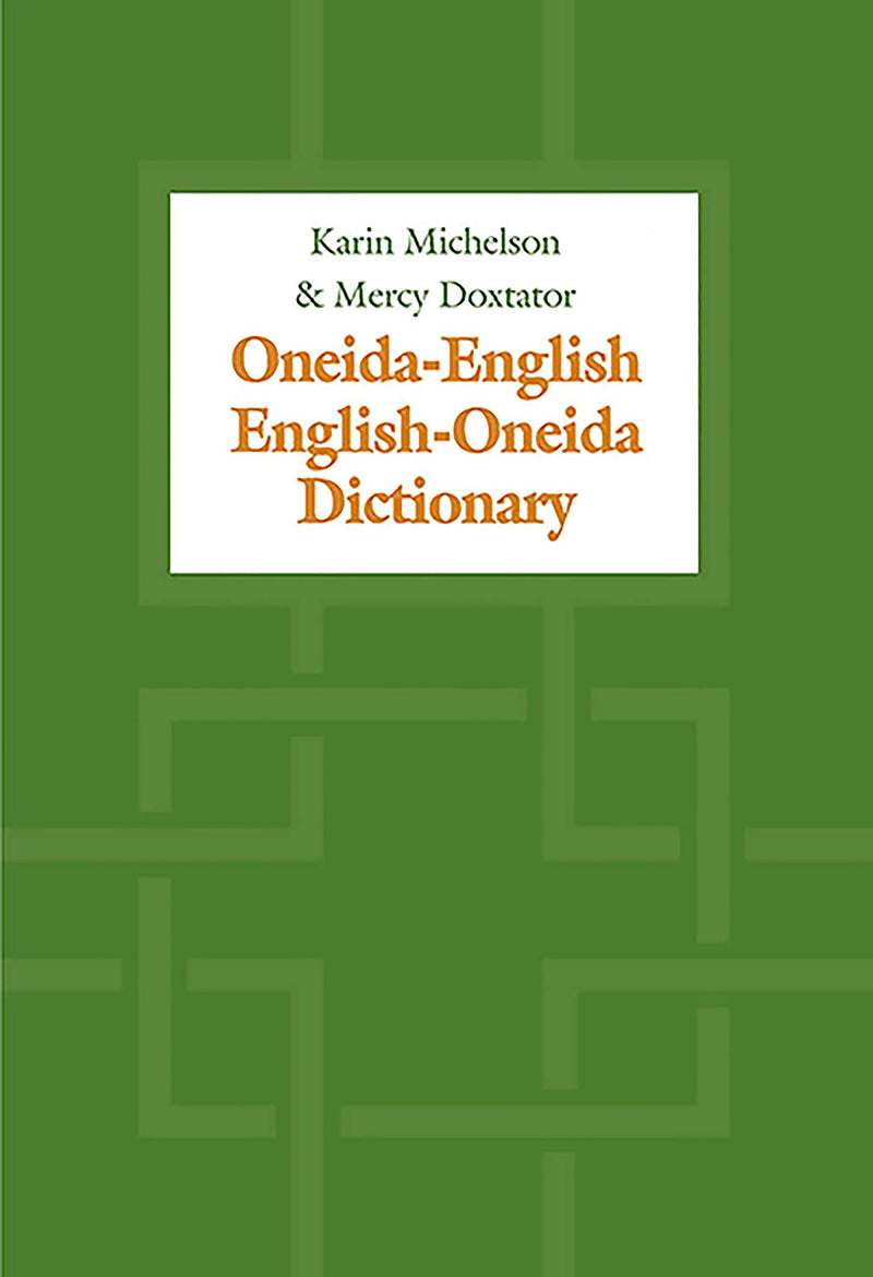 Oneida-English/English Oneida Dictionary