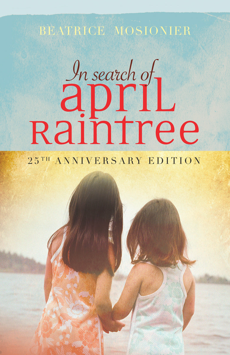 In Search of April Raintree 25th ed
