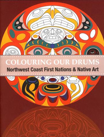 Colouring our Drums: Northwest Coast First Nations