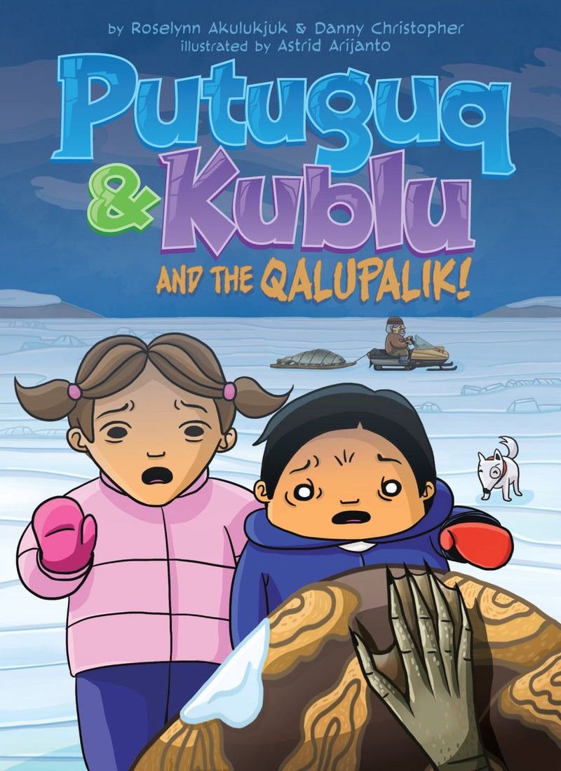 Putuguk & Kublu and the Qalupalik-FNCR19
