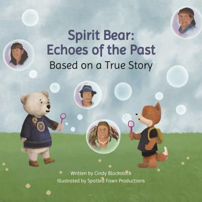 Spirit Bear Echoes of the Past