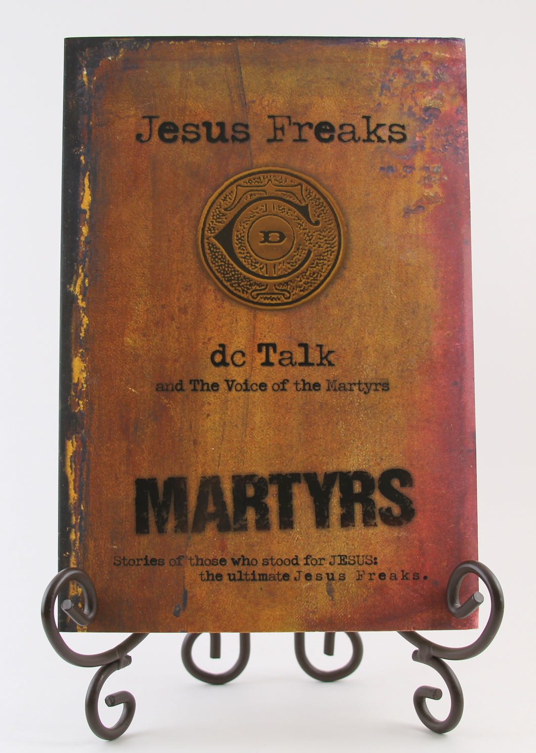 Jesus Freaks: Martyrs: Stories of Those Who Stood for Jesus: The Ultimate Jesus Freaks Paperback