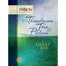 Load image into Gallery viewer, 1 & 2 Thessalonians, Titus & Philemon: A Godly Life (The Passion Translation) Paperback