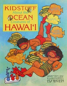 Kid Stuff About the Ocean Creatures of Hawaiʻi