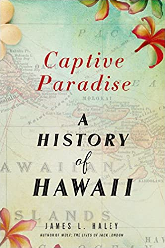 Captive Paradise A History of Hawaiʻi