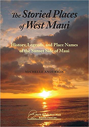 Storied Places of West Maui, The