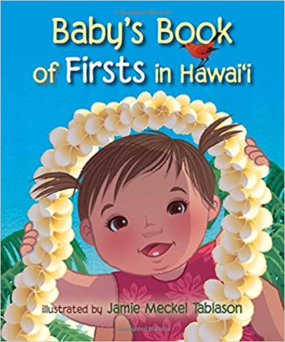 Baby's Book of Firsts in Hawaiʻi