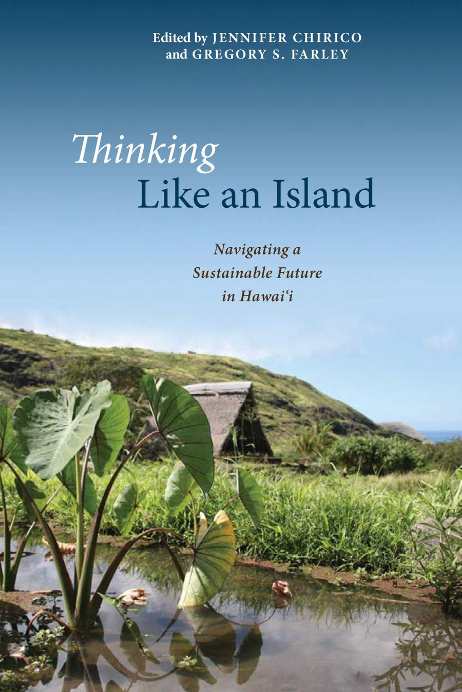 Thinking Like an Island: Navigating a Sustainable Future in Hawaiʻi