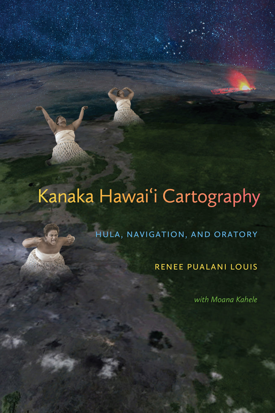 Kanaka Hawai'i Cartography: Hula, Navigation, and Oratory