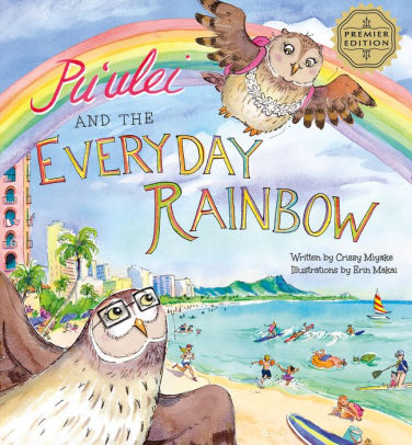 Puʻulei and the Everyday Rainbows