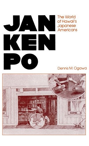 Jan Ken Po: The World of Hawaii's Japanese Americans
