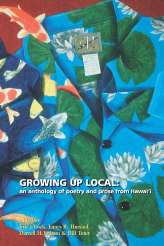Growing Up Local: An Anthology of Poetry and Prose from Hawaiʻi