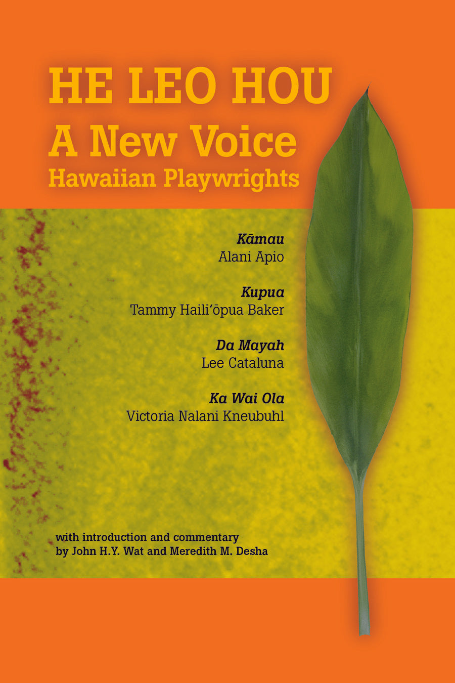 He Leo Hou: A New Voice Hawaiian Playwrights