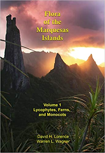 Flora of the Marquesas Islands: Volume 1 Lycophytes, Ferns, Monocots