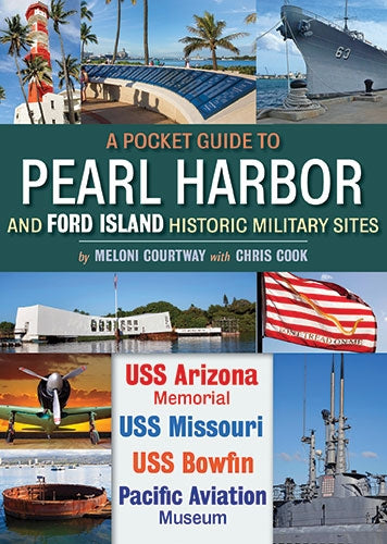Pocket Guide to Pearl Harbor and Ford Island Historic Military Sites, A