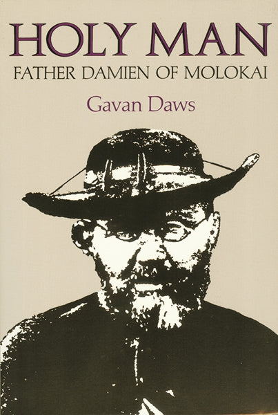 Holy Man: Father Damien of Molokai