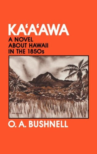 Kaʻaʻawa: A Novel About Hawaii in the 1850s