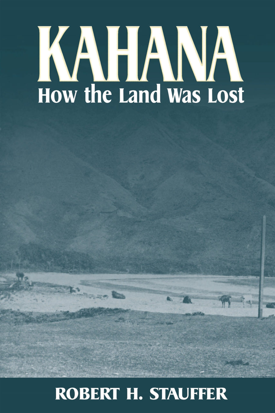Kahana: How the Land Was Lost