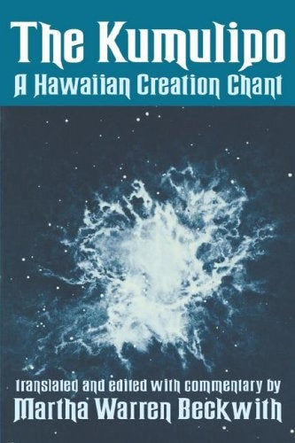 Kumulipo: A Hawaiian Creation Chant, The