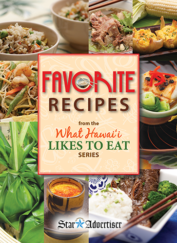 Favorite Recipes From The What Hawaiʻi Likes to Eat Series