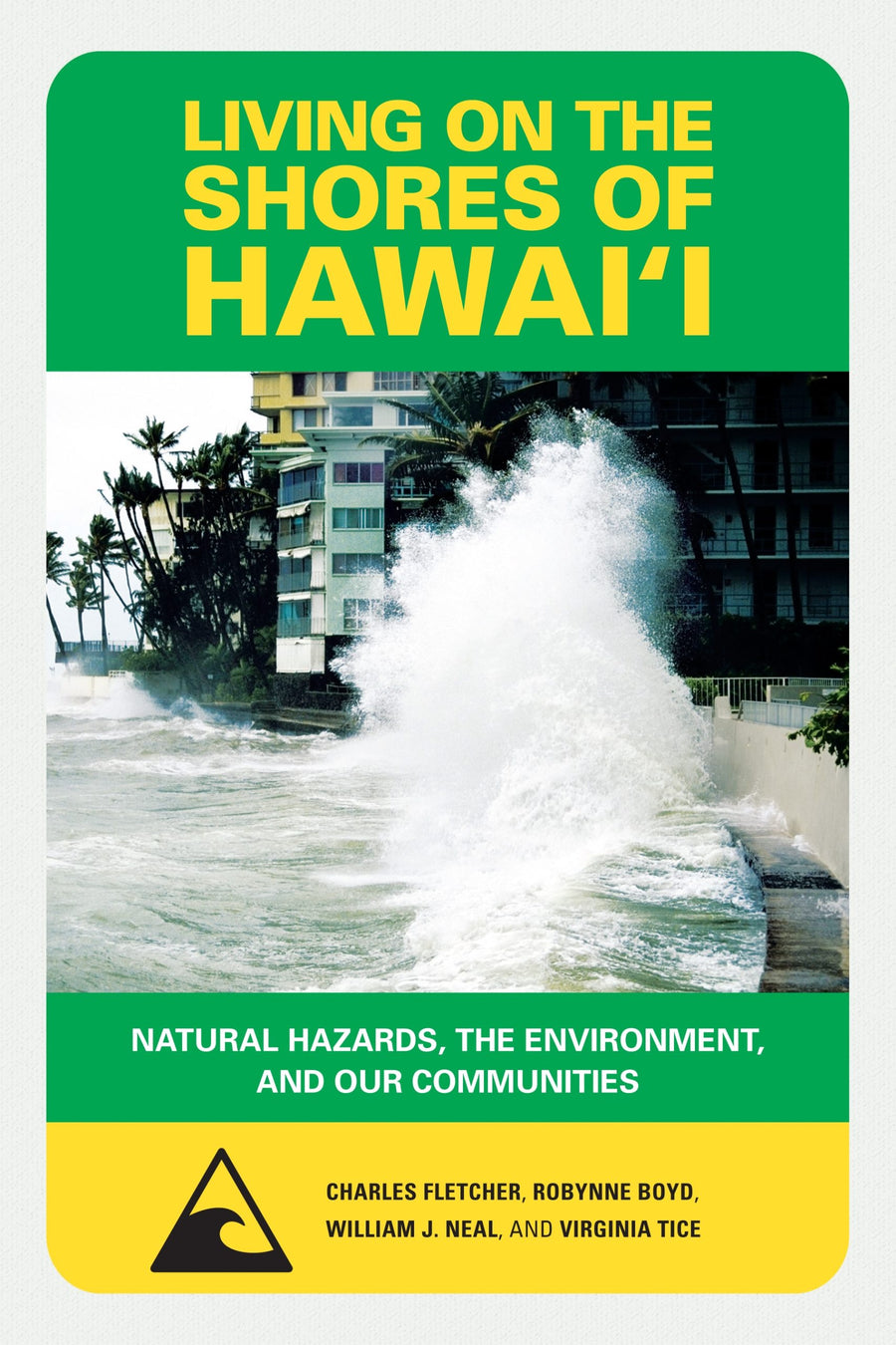 Living on the Shores of Hawaiʻi: Natural Hazards, The Environment, and our Communities